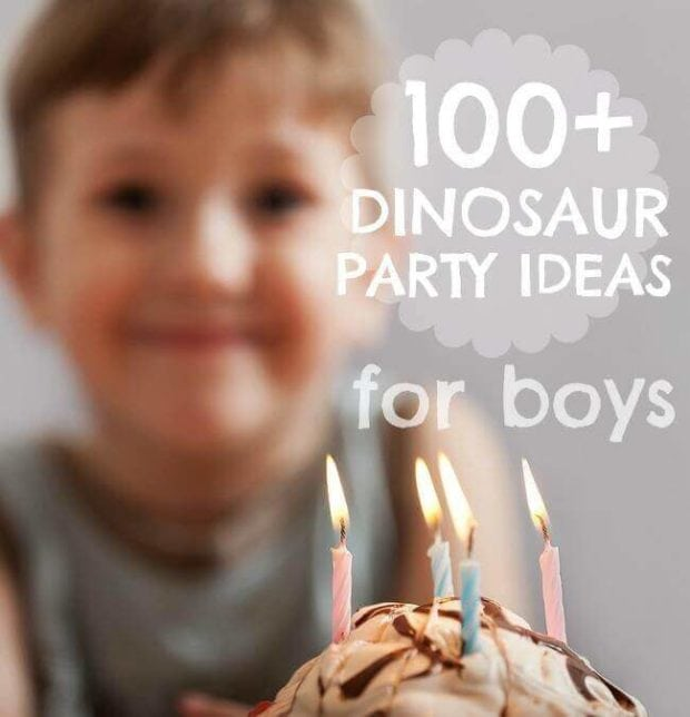 100+ Dinosaur Party Ideas for Boys
