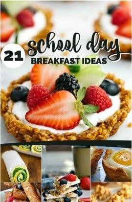 21 School Day Breakfast Ideas