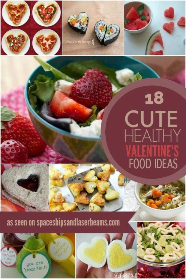 18 cute healthy valentine 39 s day food ideas spaceships for Valentines day party foods