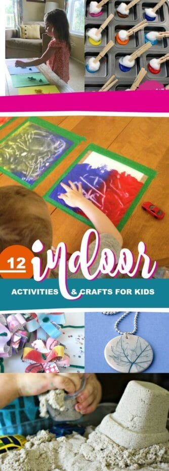 Indoor Crafts and Activities for Kids
