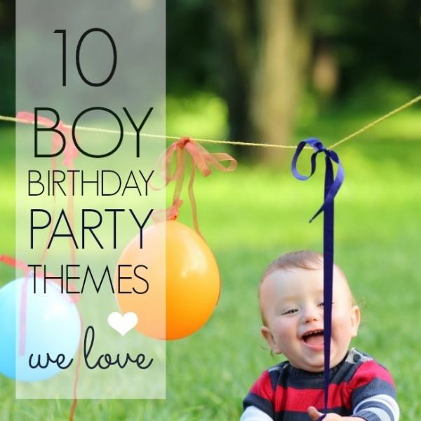 10 Boy Birthday Party Themes We Love