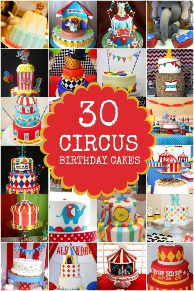 30 Circus Birthday Cake Ideasjpg