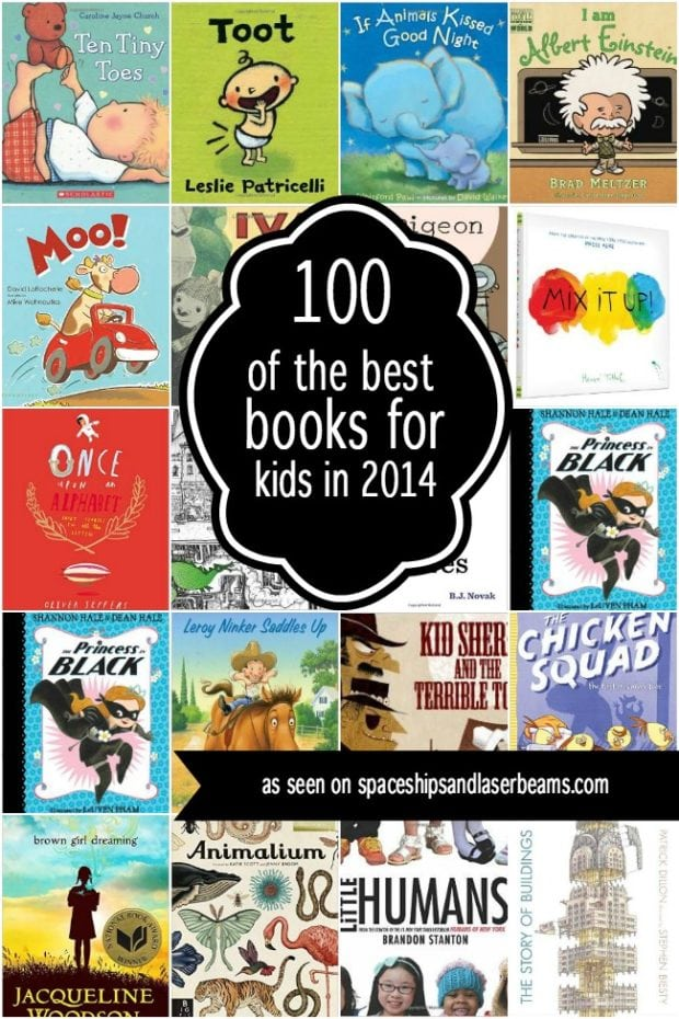 100 Of The Best Books For Kids In 2014 Spaceships And