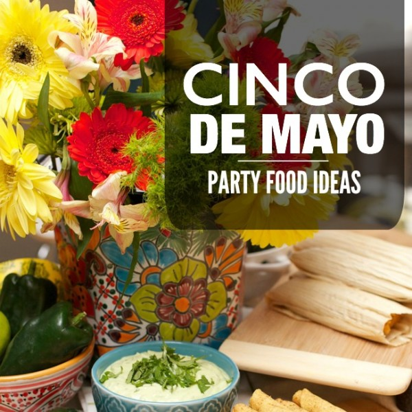 Carnival Games Ideas: Cinco De Mayo Party Food Ideas #DelimexFiesta
