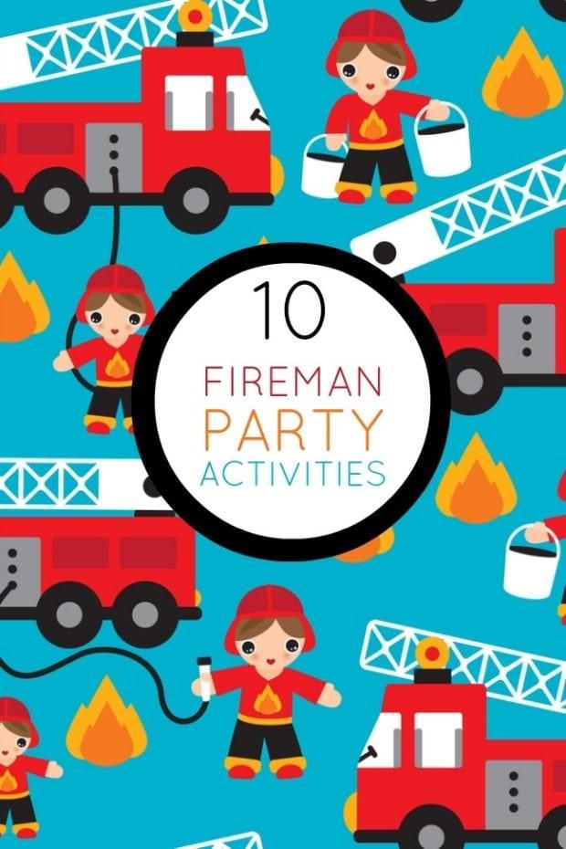 10 Boy S Fireman Themed Birthday Party Activities
