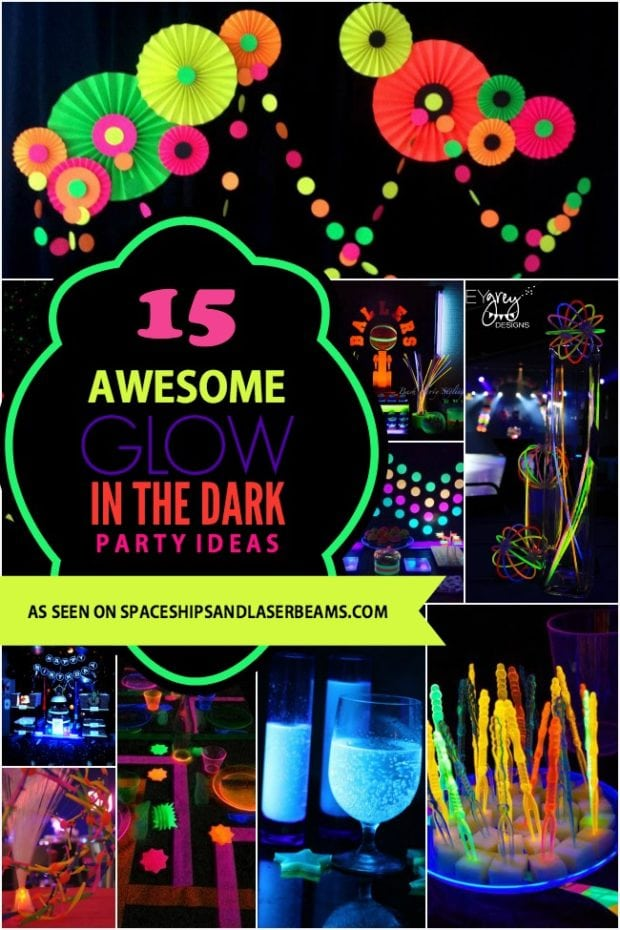 15 Awesome Glow In The Dark Birthday Party Ideas