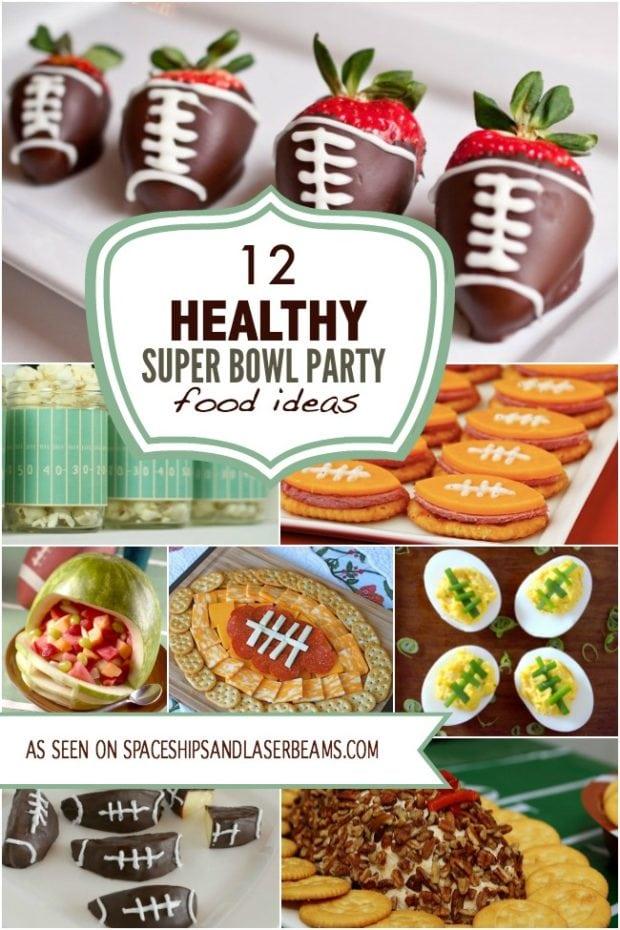12 Healthy Super Bowl Party Food Ideas Spaceships And