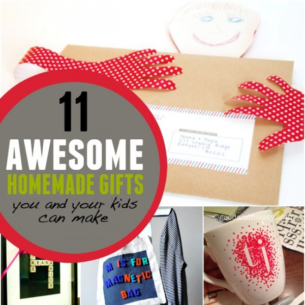 11 Awesome Homemade Gifts You and Your Kids can Make ...