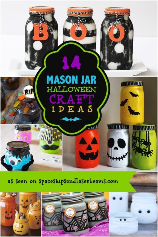 14 Halloween Mason Jar Crafts Spaceships And Laser Beams