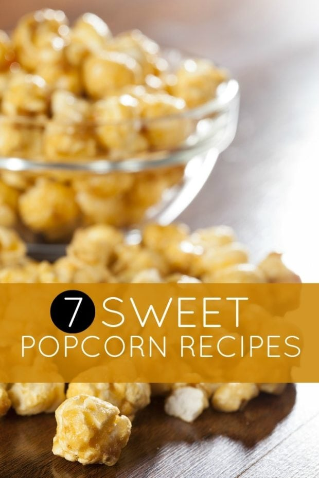 Kids Party Food Ideas 7 Sweet Popcorn Recipes