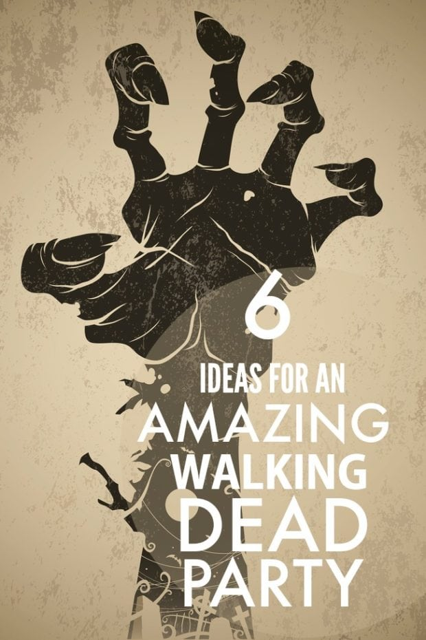 6 Ideas for an Amazing Walking Dead Party | Spaceships and ...