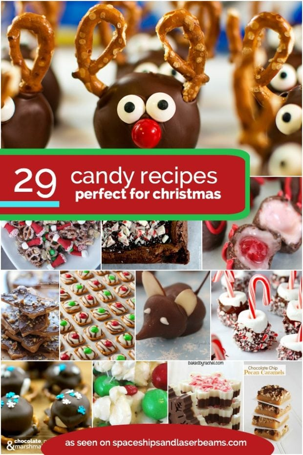 29 candy recipes, for Christmas gifts and festivities. Find out more at Spaceships and Laser Beams