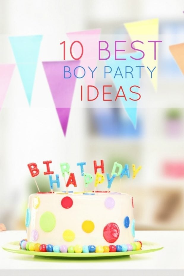 10 Best Boy Birthday Party Ideas