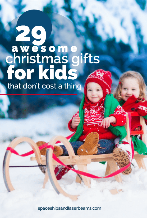 29 Free Christmas Gift Ideas for Kids - Spaceships and Laser Beams
