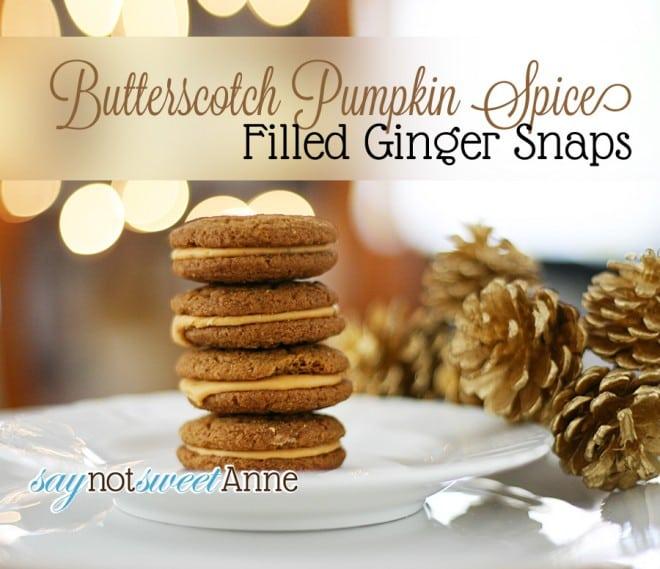 Butterscotch Pumpkin Spice Filled Gingersnaps