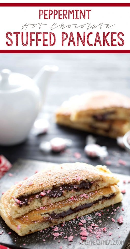 21 Peppermint Hot Chocolate Stuffed Pancakes