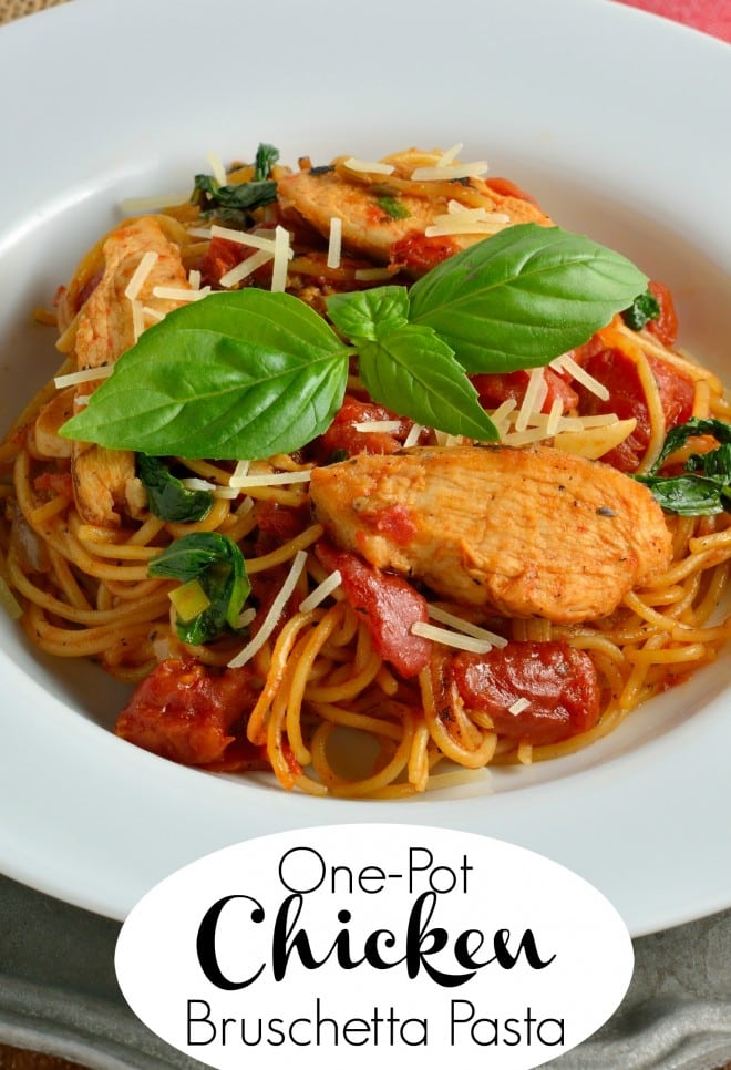One Pot Chicken Bruschetta Pasta