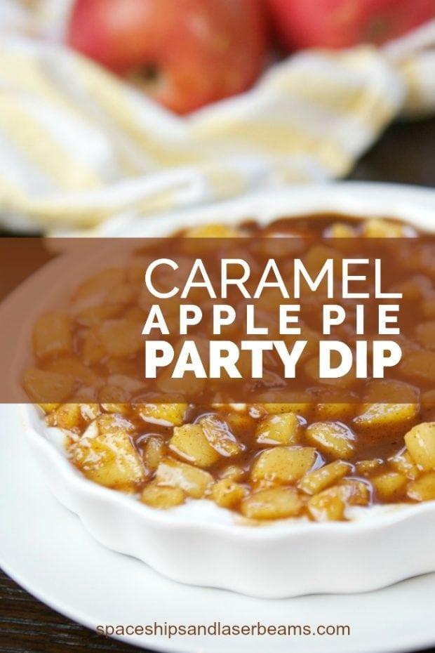 Caramel Apple Pie Party Dip