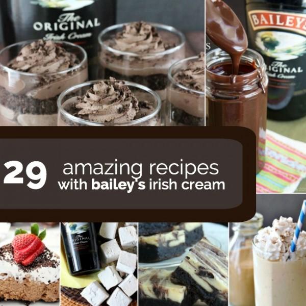 29 Baileys Irish Cream Recipes