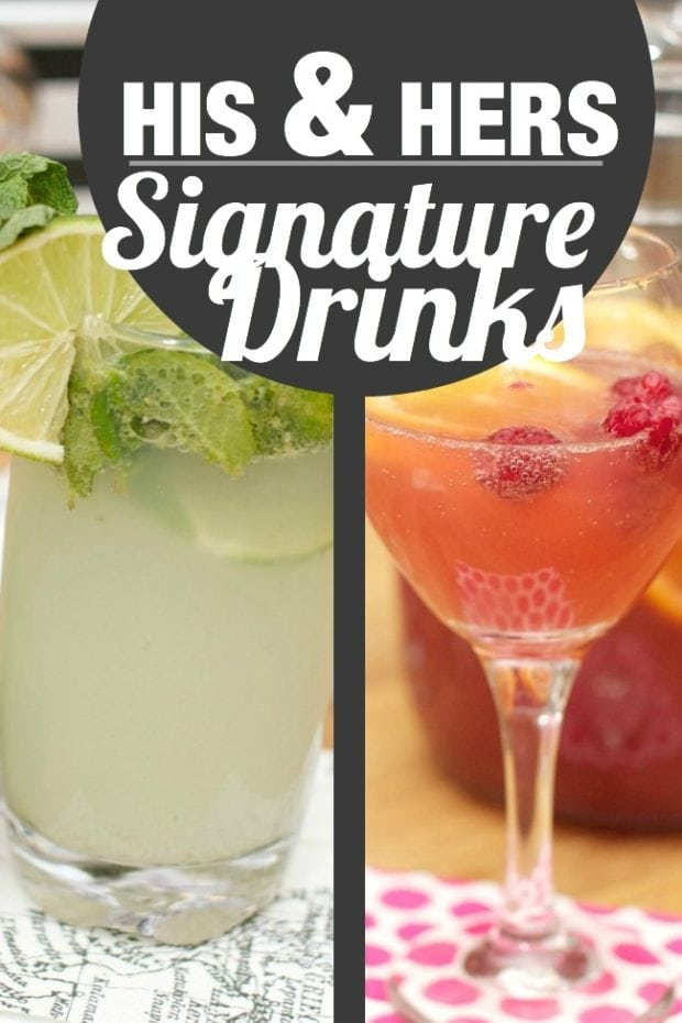 His and Hers Signature Drinks