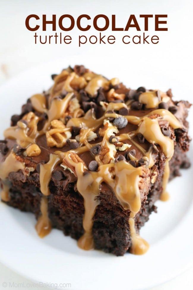 Chocolate Turtle Poke Cake :: Mom Loves Baking :: Share it on ...