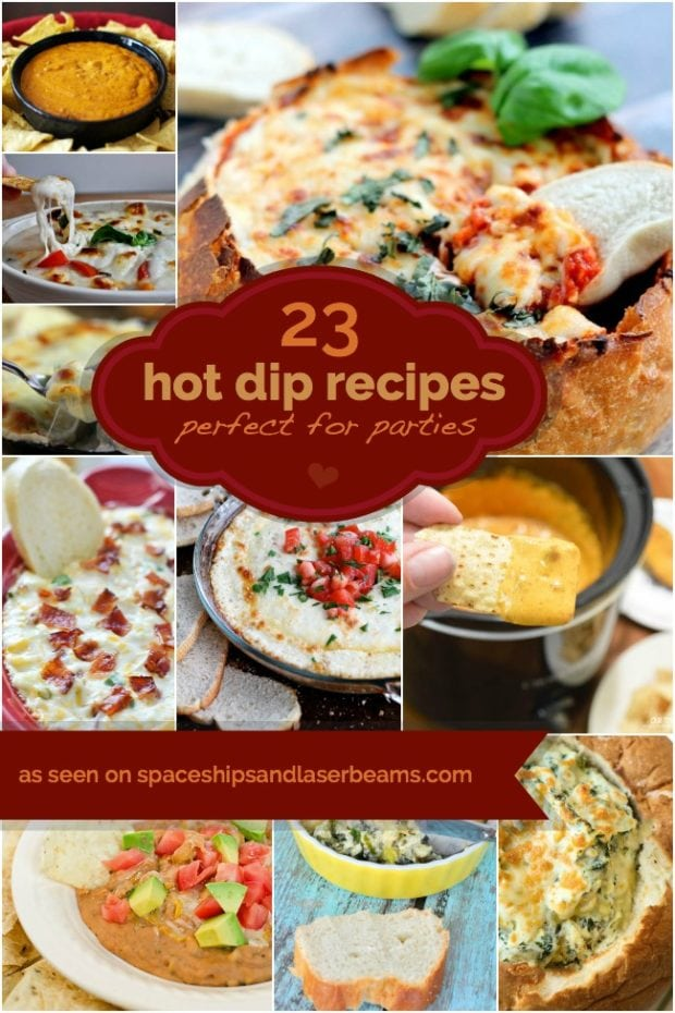 Spaceships and Laser beam's 23 hot dip recipes for your next party