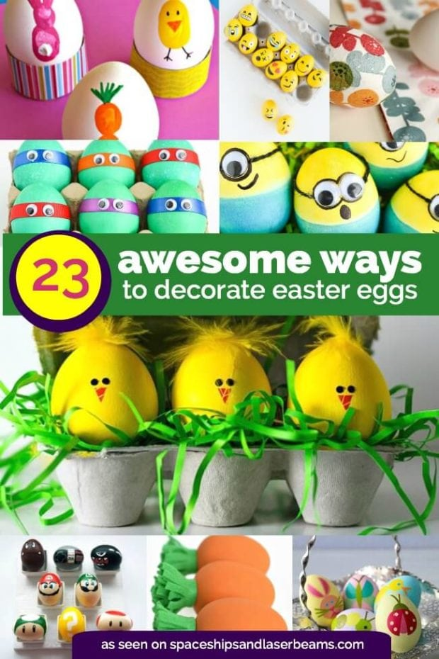 23 unique ways to decorate easter eggs from spaceships and laser beams - Easter Egg Ideas
