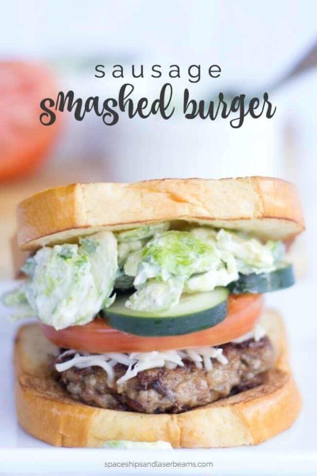 Easy Sausage Smashed Burger Recipe