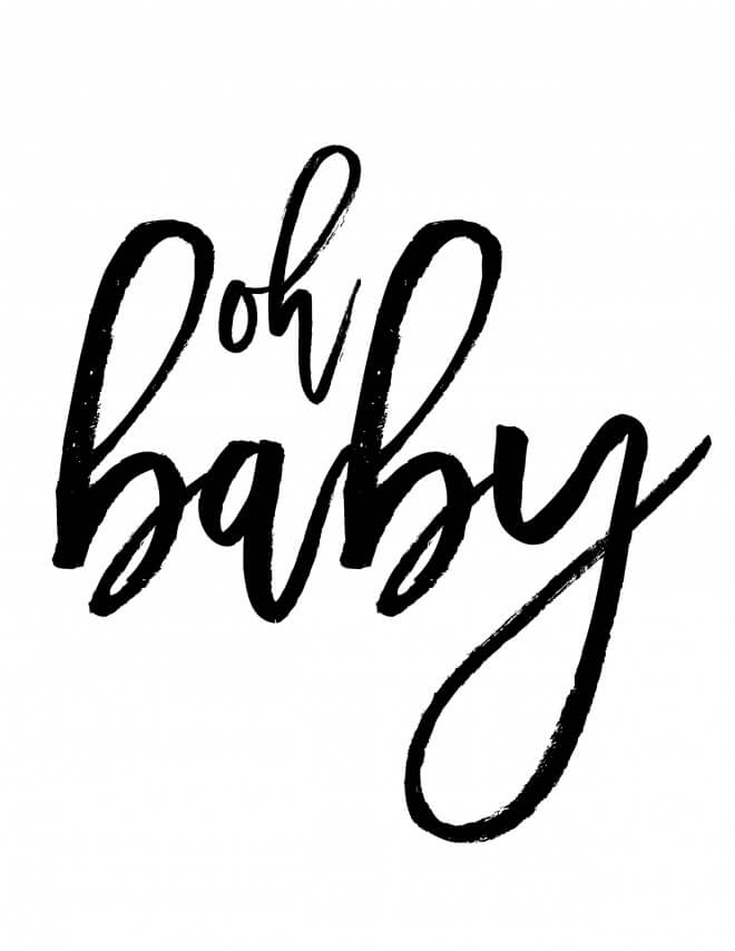Oh Baby Printable