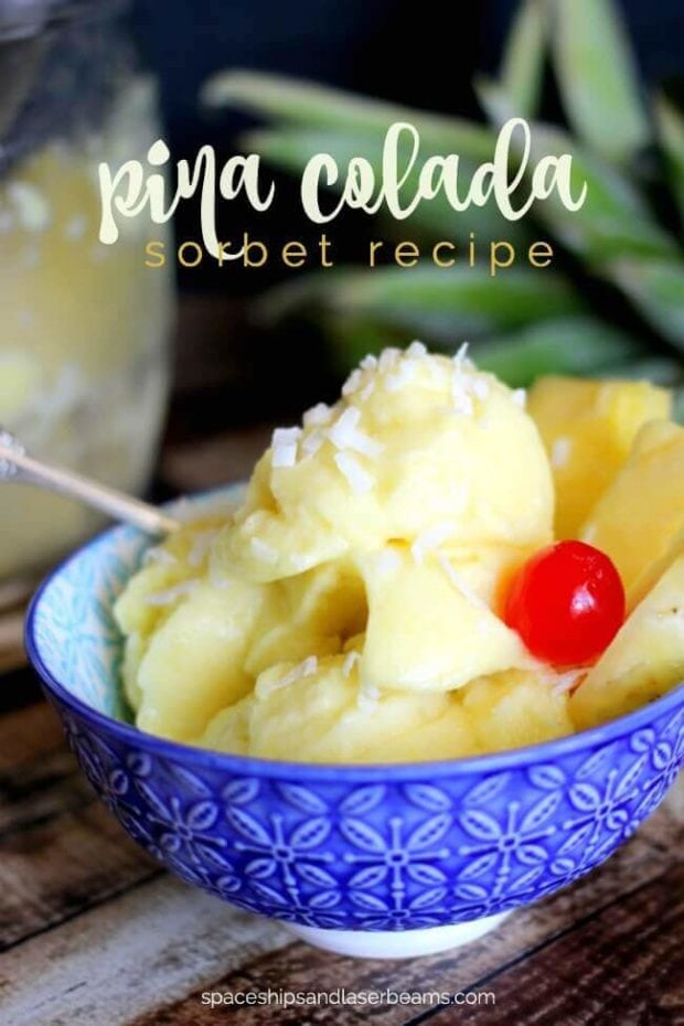 Pina Colada Sorbet Recipe | Spaceships and Laser Beams