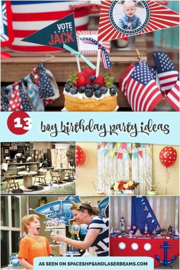 13 Boy Birthday Party Ideas