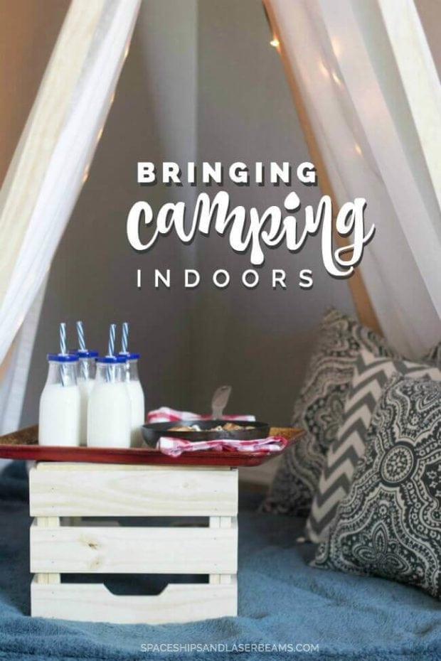 Bringing Camping Indoors