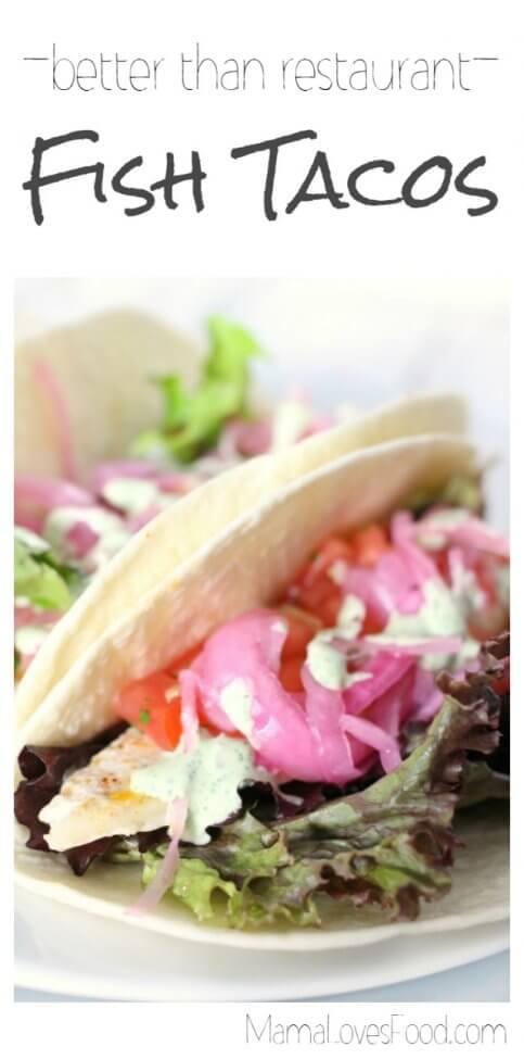 Better than Restaurant Fish Tacos