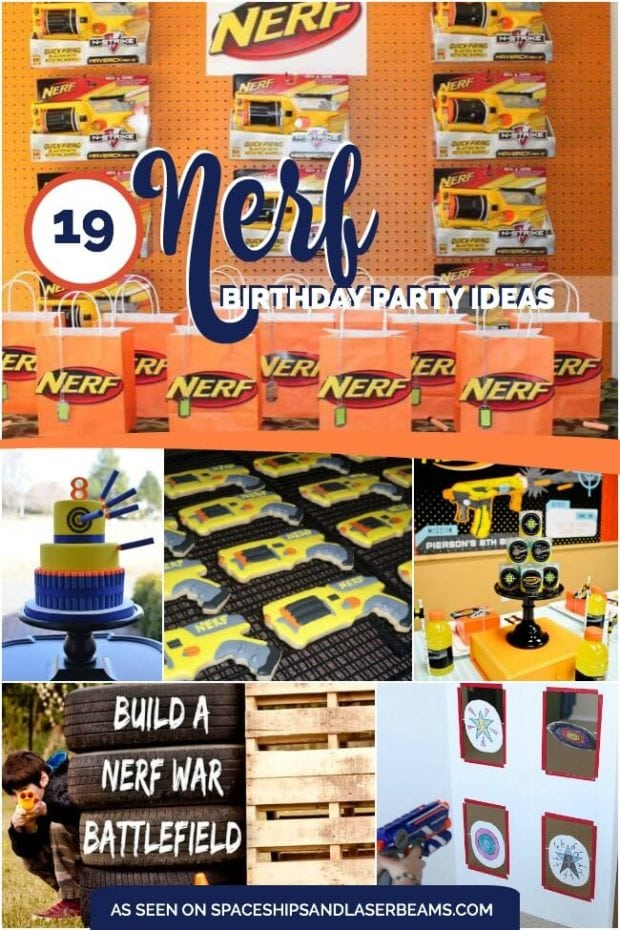 19 Incredible Nerf Birthday Party Ideas Spaceships And
