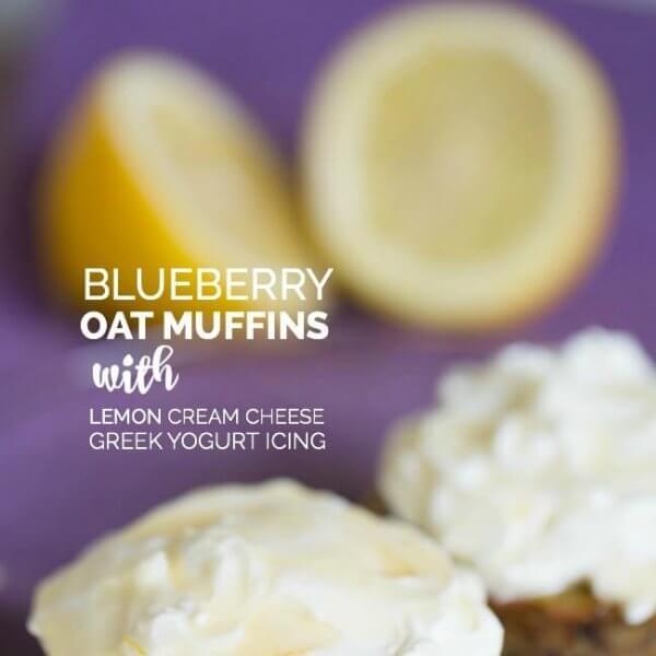 Blueberry Oat Muffins with Lemon Cream Cheese Greek Yogurt Icing ...