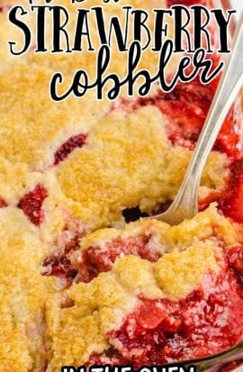 close up overhead shot of strawberry cobbler in a clear dish