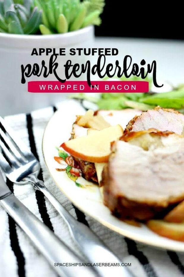 Apple Stuffed Pork Tenderloin Wrapped in Bacon