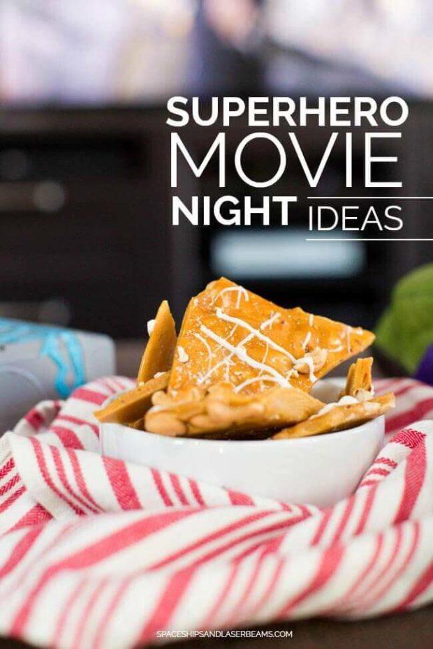 Superhero Movie Night Ideas