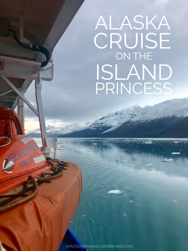 Alaska Cruise on the Island Princess
