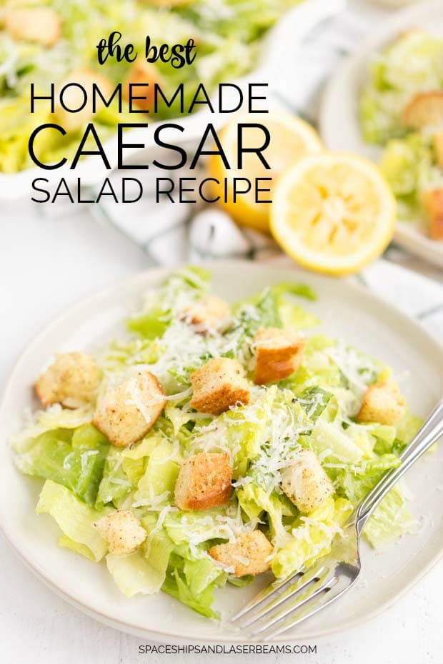 FROM SCRATCH CAESAR SALAD RECIPE