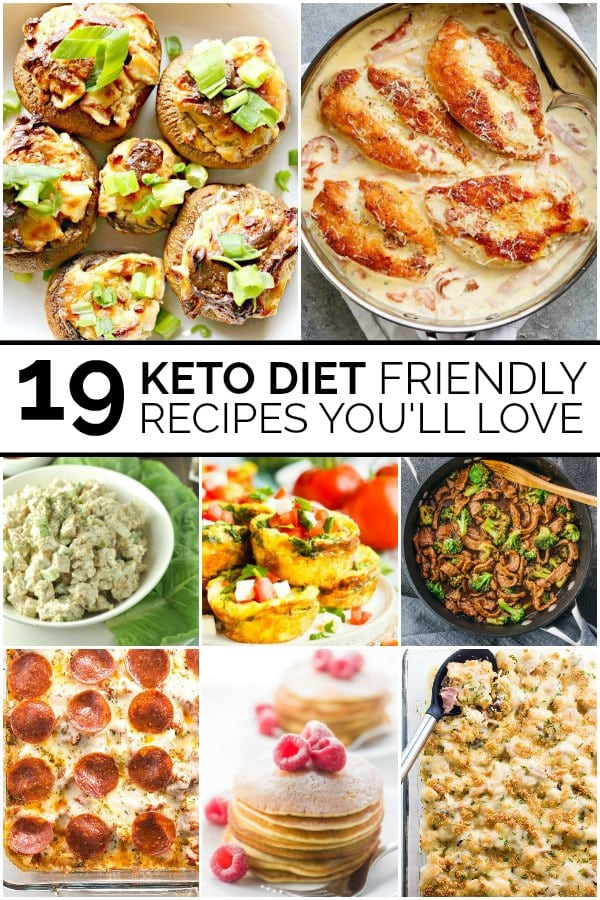 19 Keto Friendly Recipes You'll Love