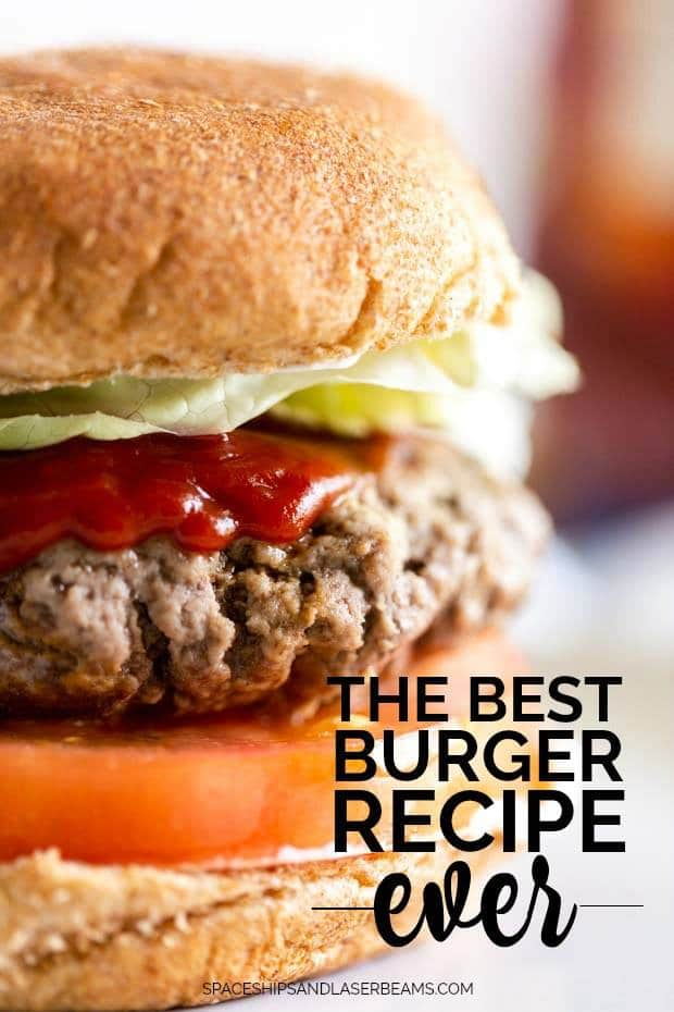 The Best Burger Recipe Ever