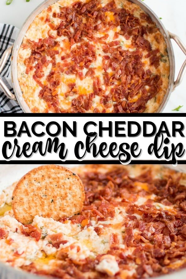 BACON CHEDDAR CREAM CHEESE DIP