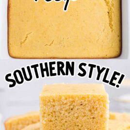 close up overhead shot of Cornbread recipe in a baking dish and close up shot of slices of Cornbread recipe stacked on a wooden board