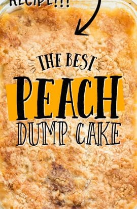 PEACH DUMP CAKE IN CASSEROLE DISH