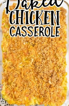 overhead shot of chicken casserole in a clear dish