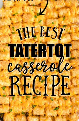 tatertot casserole in a glass casserole dish