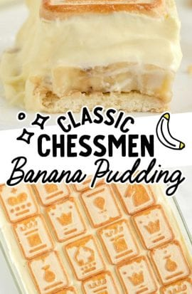 close up shot of a slice of chessmen banana pudding and a overhead shot of chessmen banana pudding in a baking dish