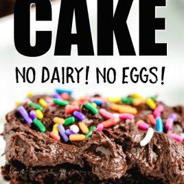 slice of chocolate cake with text crazy cake no dairy no eggs