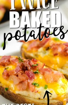 twice baked potato with bacon and cheese